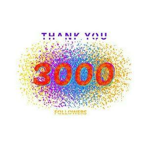 3,000 Followers!!